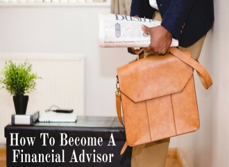 How To Become A Financial Advisor?
